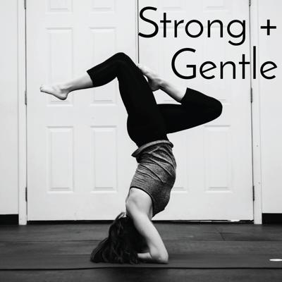 Strong + Gentle Podcast by AllieBarnesActive