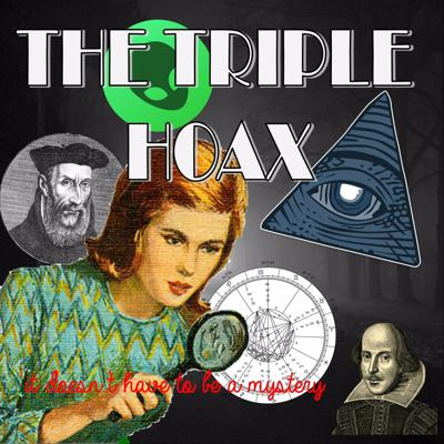 The Triple Hoax Podcast