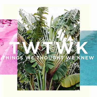 Things We Thought We Knew
