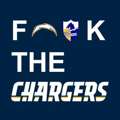 F*** The Chargers