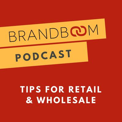 The Brandboom podcast is where you discover trends and we share tips and stories from the savviest retail brands. Hosted by Amy Zhou, COO of Brandboom.  (http://brandboom.com) Produced by Red Cup Agency.(http://redcupagency.com)  Brandboom is the leading B2B e-commerce platform, making sales easier and faster for the antiquated wholesale industry.  With over $1b in orders facilitated, Brandboom helps thousands of brands reach out to more retail buyers in less time.