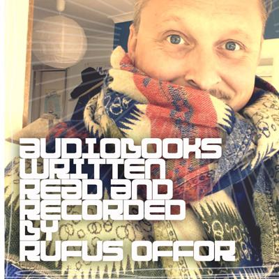 Audio books written and read by Rufus Offor