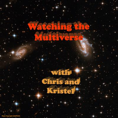 Watching The Multiverse