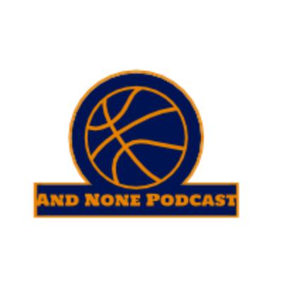 And None Podcast