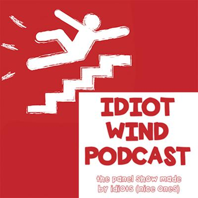 Podcast by Idiot Wind