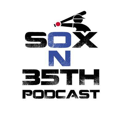 Sox On 35th Podcast