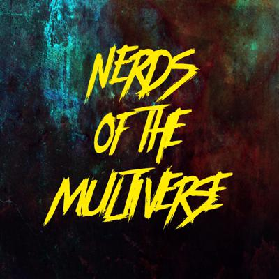 Nerds of the Multiverse