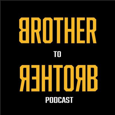 Brother to Brother Podcast