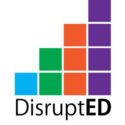 DisruptED Podcast