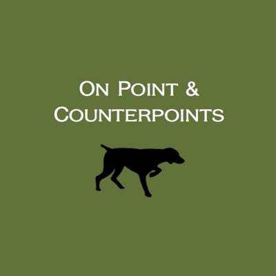 On Point & Counterpoints