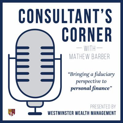 Podcast by Westminster Wealth Management