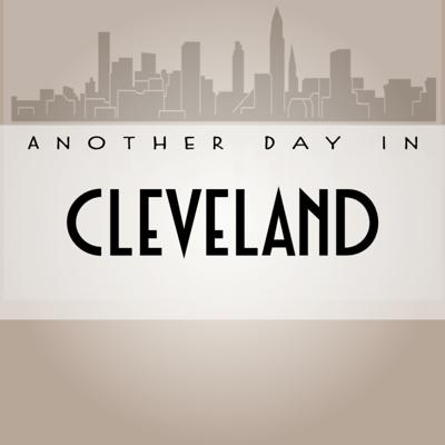 Another Day in Cleveland