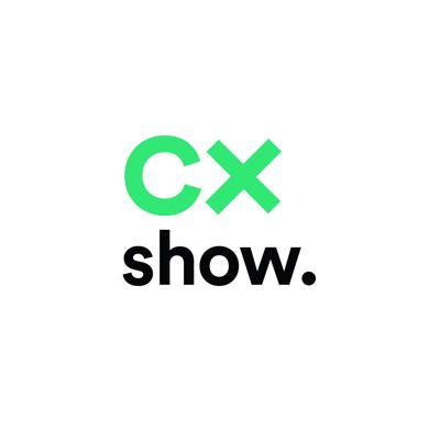 CX Show: Conversations on Customer Experience