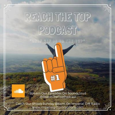 Reach The Top Podcast
