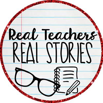Real Teachers: Real Stories