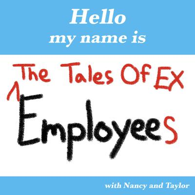 The Tales of Ex Employees