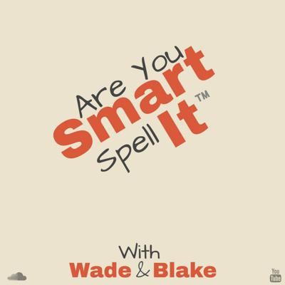 Are You Smart Spell It