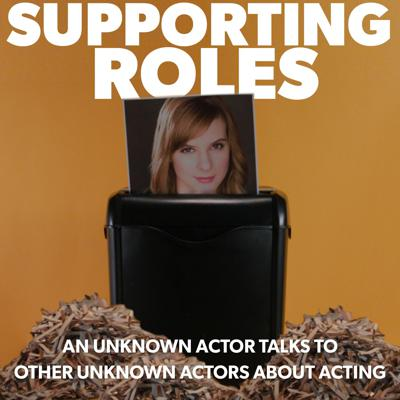 Supporting Roles Podcast