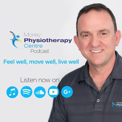 Morley Physiotherapy Centre Podcast