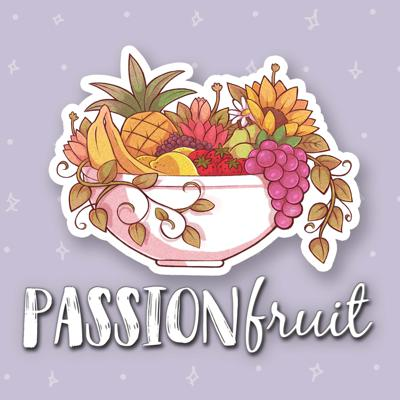 PassionFruit Podcast