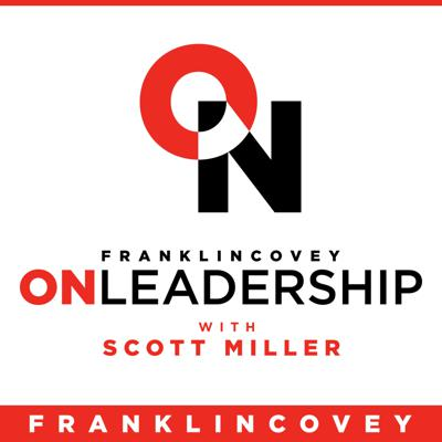FranklinCovey On Leadership with Scott Miller