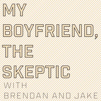 A paranormal podcast in which Brendan, the girlfriend, tries convince her titular boyfriend Jake that ghosts are real through various examples throughout history. So far, Jake remains a skeptic.