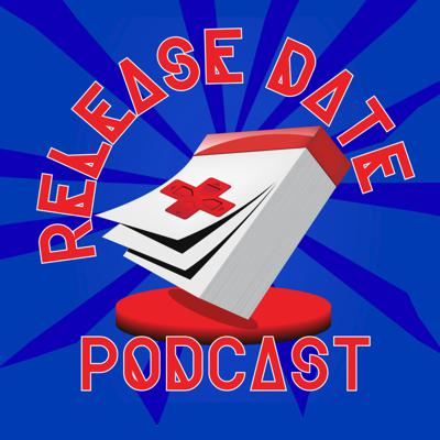 Release Date Podcast
