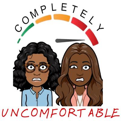 Completely Uncomfortable Podcast