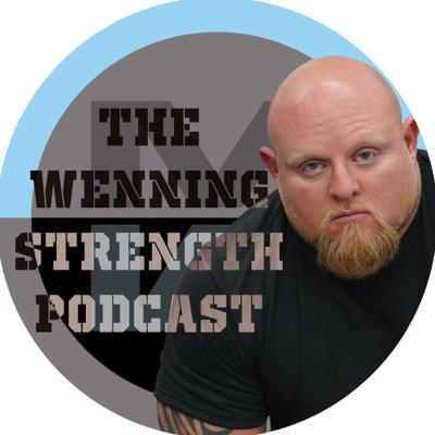 Podcast by Wenning Strength