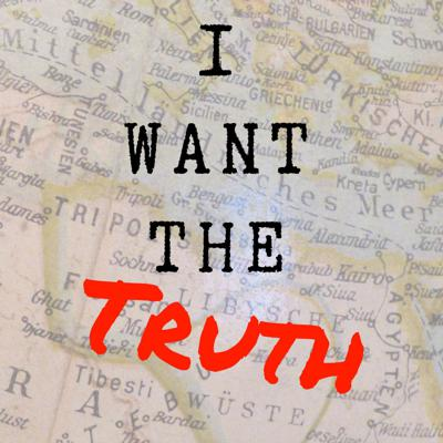 I Want the Truth
