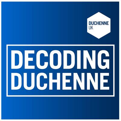A podcast series brought to you by Duchenne UK, providing information about Duchenne muscular dystrophy and how we are fighting to find a cure to END DUCHENNE.
