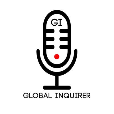 Using case studies that often go untouched in news media, we examine how global trends are impacting real lives and international politics.  Global Inquirer is a production of the International Relations Organization at the University of Virginia. We are also affiliated with TEEJ.fm, the podcast network of the University of Virginia and Charlottesville.  Music: Audissey https://open.spotify.com/artist/27PasEOltfafDKVv1TPTQR