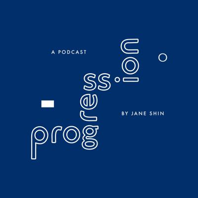 Progression is a podcast centered on mental health, personal development, and spirituality through conversations with artists and personal reflections from creator and host Jane Shin as she shares her own experiences in navigating the music industry. Learn more at progression.fm