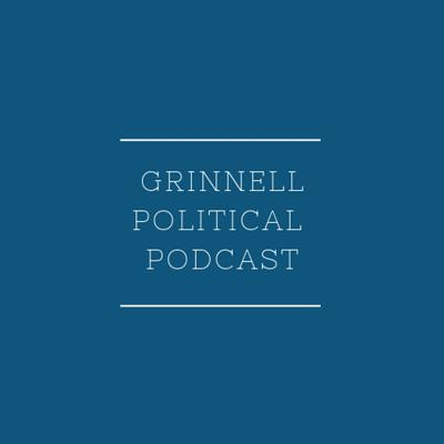 Grinnell Political Podcast