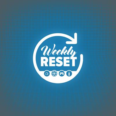 Weekly Reset Podcast