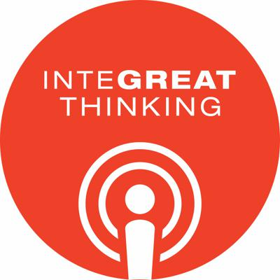 Pipitone Group: InteGREAT Thinking Podcast