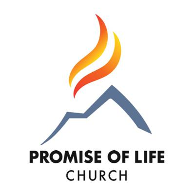 Promise of Life Church Podcasts