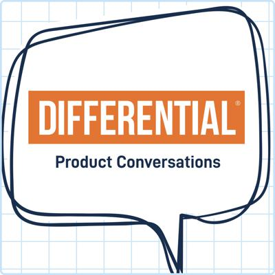 Differential: Product Conversations