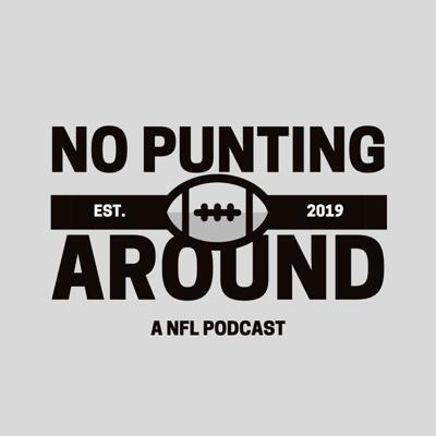 No Punting Around: A NFL Podcast