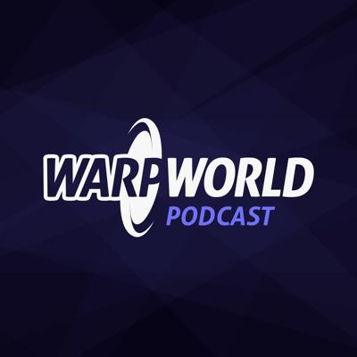 Warp World Podcast
