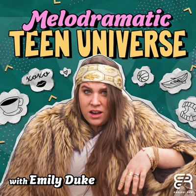 Melodramatic Teen Universe