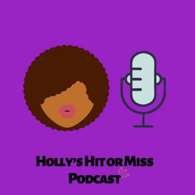 Holly's Hit or Miss