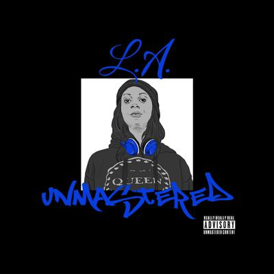 L.A. Unmastered