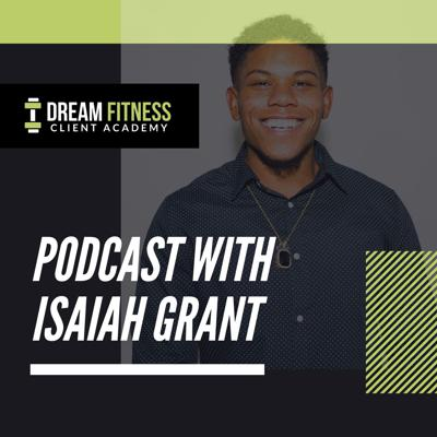Welcome to the Dream Fitness Client Academy Podcast. Our mission is to help Fitness and Health Professionals grow their revenue to $30K+ Per Month.   https://www.instagram.com/dreamfitnessclientacademy/