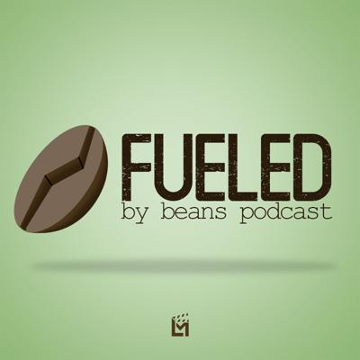 Fueled By Beans