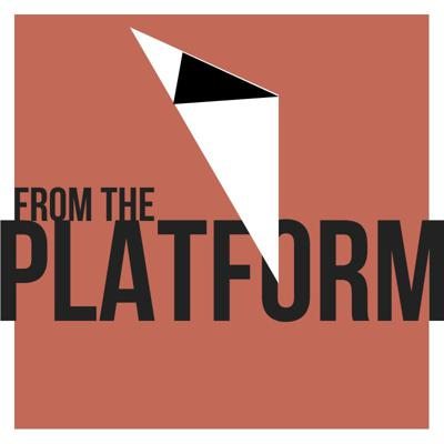 From The Platform Podcast