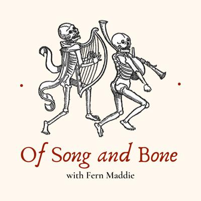 Of Song and Bone