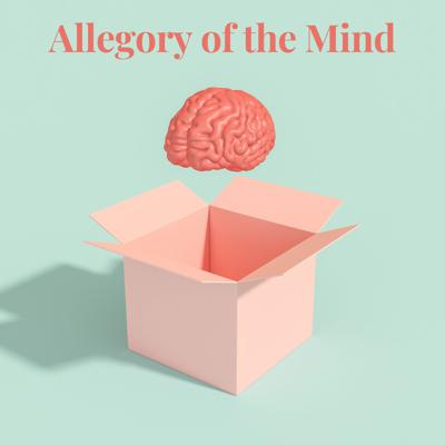 Allegory of the Mind