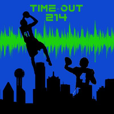Time-Out 214 Podcast