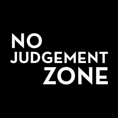 No Judgment Zone Podcast